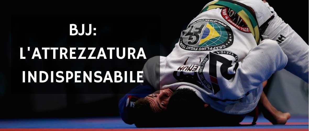 attrezzatura per brazilian jiu jitsu